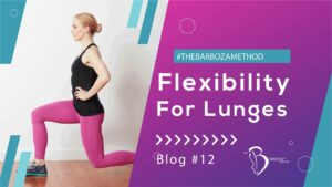 Flexibility for Lunges